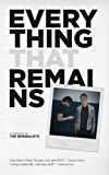 Everything That Remains: A Memoir by The Minimalists (English Edition)