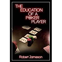 The Education of a Poker Player (English Edition)