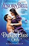 For the Duke's Eyes Only: School for Dukes