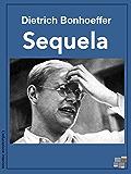 Sequela (L'educazione interiore)