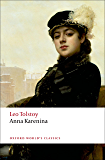 Anna Karenina (Oxford Worlds Classics)