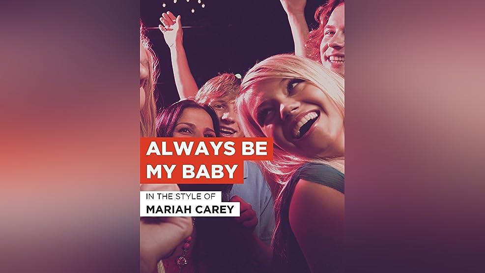 """Always Be My Baby im Stil von """"Mariah Carey"""""""