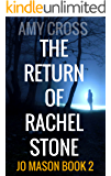 The Return of Rachel Stone (English Edition)