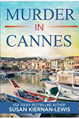 Murder in Cannes: A French Riviera Mystery (The Maggie Newberry Mystery Series Book 10) Kindle Edition