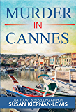 Murder in Cannes: A French Riviera Mystery (The Maggie Newberry Mystery Series Book 10)