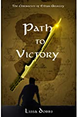 Path to Victory: The Chronicles of Ethan Grimley (Trials of the Young Shadow Walkers) Kindle Edition