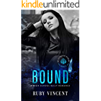 Bound: A Reverse Harem High School Bully Romance (An Evergreen Academy Book 3)