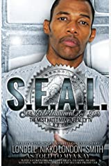 S.E.A.L.: Sex, Entertainment & Lies Paperback