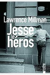 Jesse le héros (French Edition) Kindle Edition
