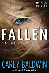 Fallen: A Cassidy & Spenser Thriller (Cassidy & Spenser Thrillers Book 2) Kindle Edition