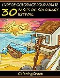 Livre de coloriage pour adulte: 30 pages de coloriage estival