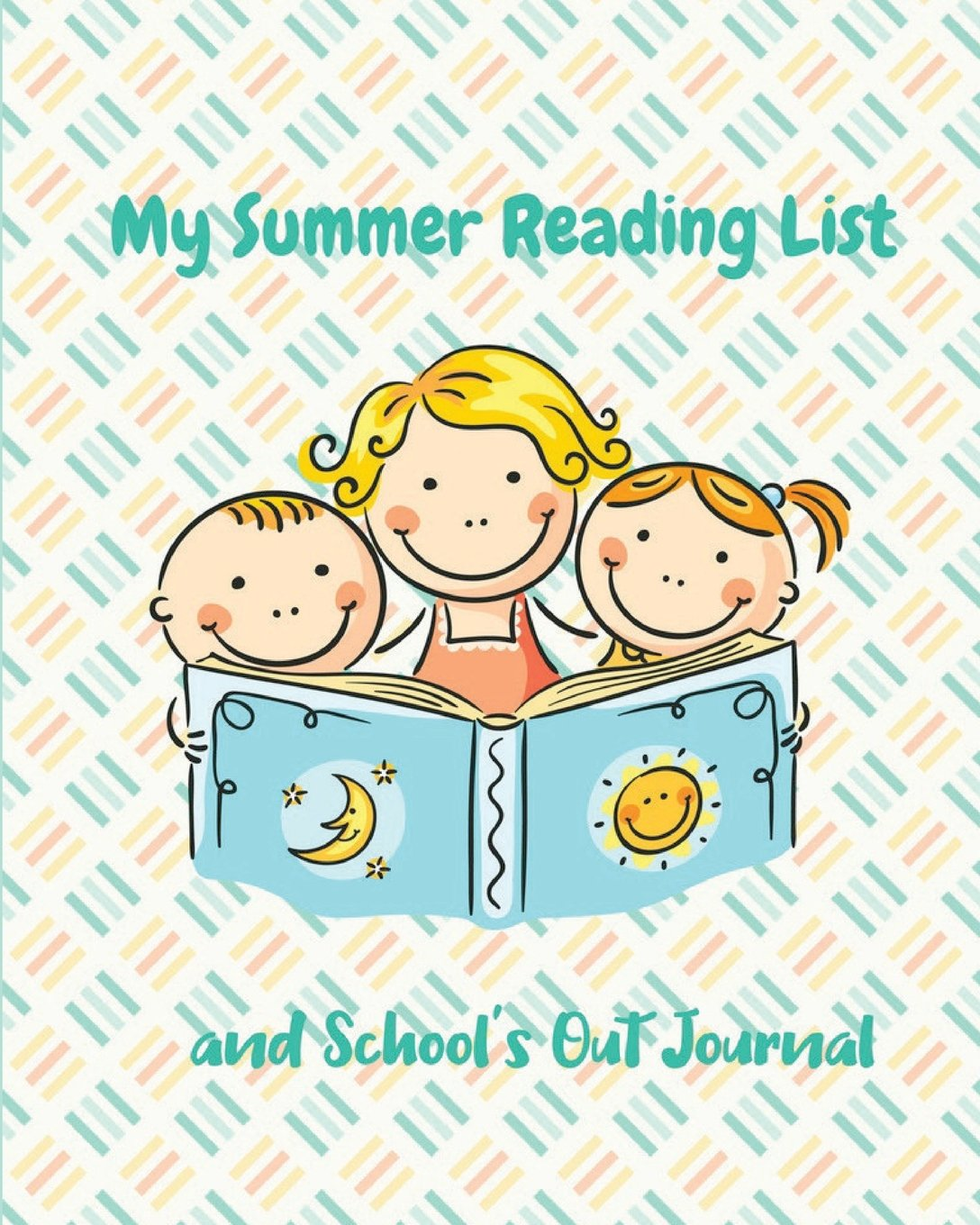 Read Online My Summer Reading List: and School's Out Journal PDF
