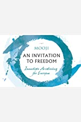 An Invitation to Freedom: Immediate Awakening for Everyone Paperback