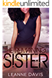The Remaining Sister (Sister Series, #9)