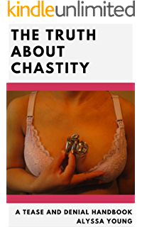 Key holder the true story of my female led relationship kindle the truth about chastity a tease and denial handbook fandeluxe Choice Image