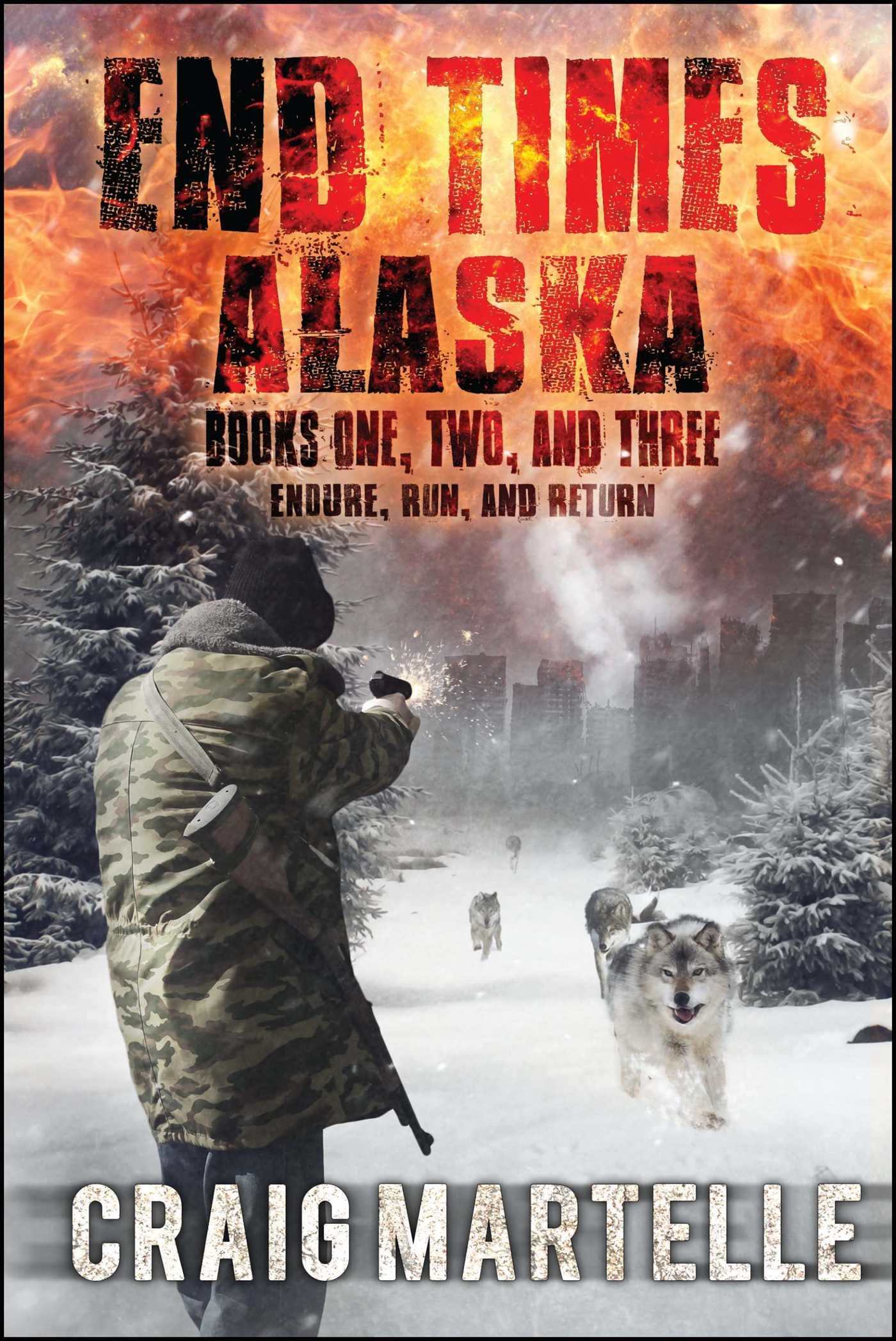 End Times Alaska: Endure, Run, Return PDF