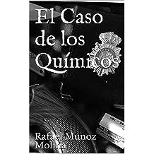 El Caso de los Químicos (Spanish Edition) Sep 3, 2014