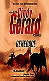 Renegade (A Classic Cindy Gerard Romance)