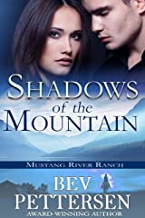 SHADOWS OF THE MOUNTAIN:  Romantic Suspense (Mustang River Ranch Book 1) Kindle Edition