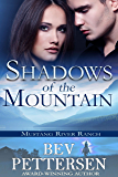 SHADOWS OF THE MOUNTAIN: Romantic Suspense (Mustang River Ranch Book 1)