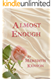 Almost Enough (Greystone Series Book 1)
