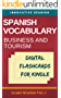 Spanish Vocabulary: Business and Tourism Digital Flashcards For Kindle (Learn Spanish Book 1) (English Edition)