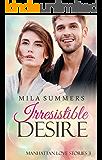 Irresistible Desire: Liebesroman (Manhattan Love Stories 3)