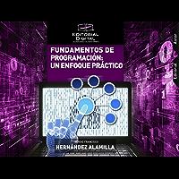 Fundamentos de programación: un enfoque práctico