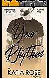 Your Rhythm (Sherbrooke Station Book 1)
