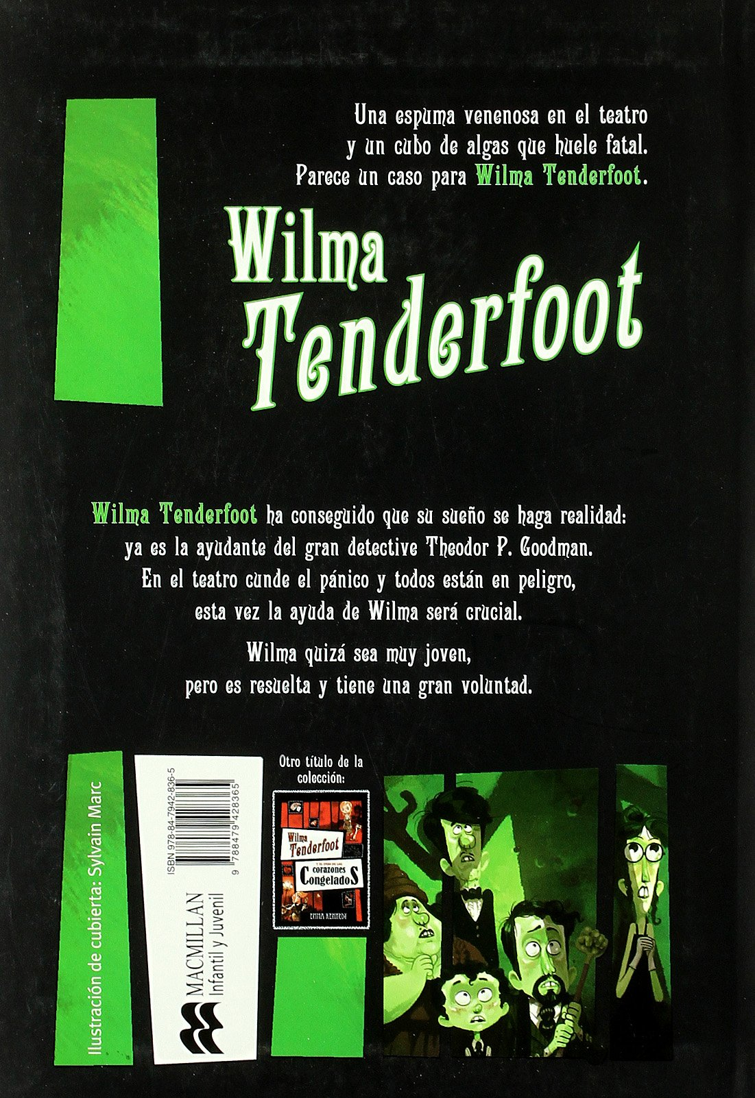 Wilma Tenderfoot y el caso del veneno podrido (Spanish Edition): Emma Kennedy: 9788479428365: Amazon.com: Books