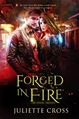 Forged in Fire (The Vessel Trilogy Book 1) Kindle Edition