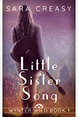 Little Sister Song: Wynter Wild Book 1 Kindle Edition