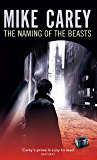The Naming Of The Beasts: A Felix Castor Novel