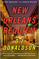 New Orleans Requiem (The Andy Broussard/Kit Franklyn Mysteries Book 4) Kindle Edition