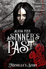 A Sinner's Past: Michelle's Story Kindle Edition