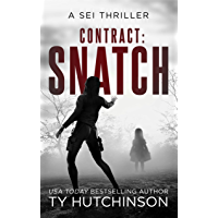Contract Snatch (Sei Thriller Book 1) (English Edition)