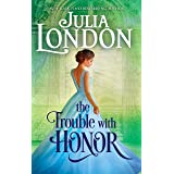 The Trouble with Honor: A Regency Romance (The Cabot Sisters Book 1)