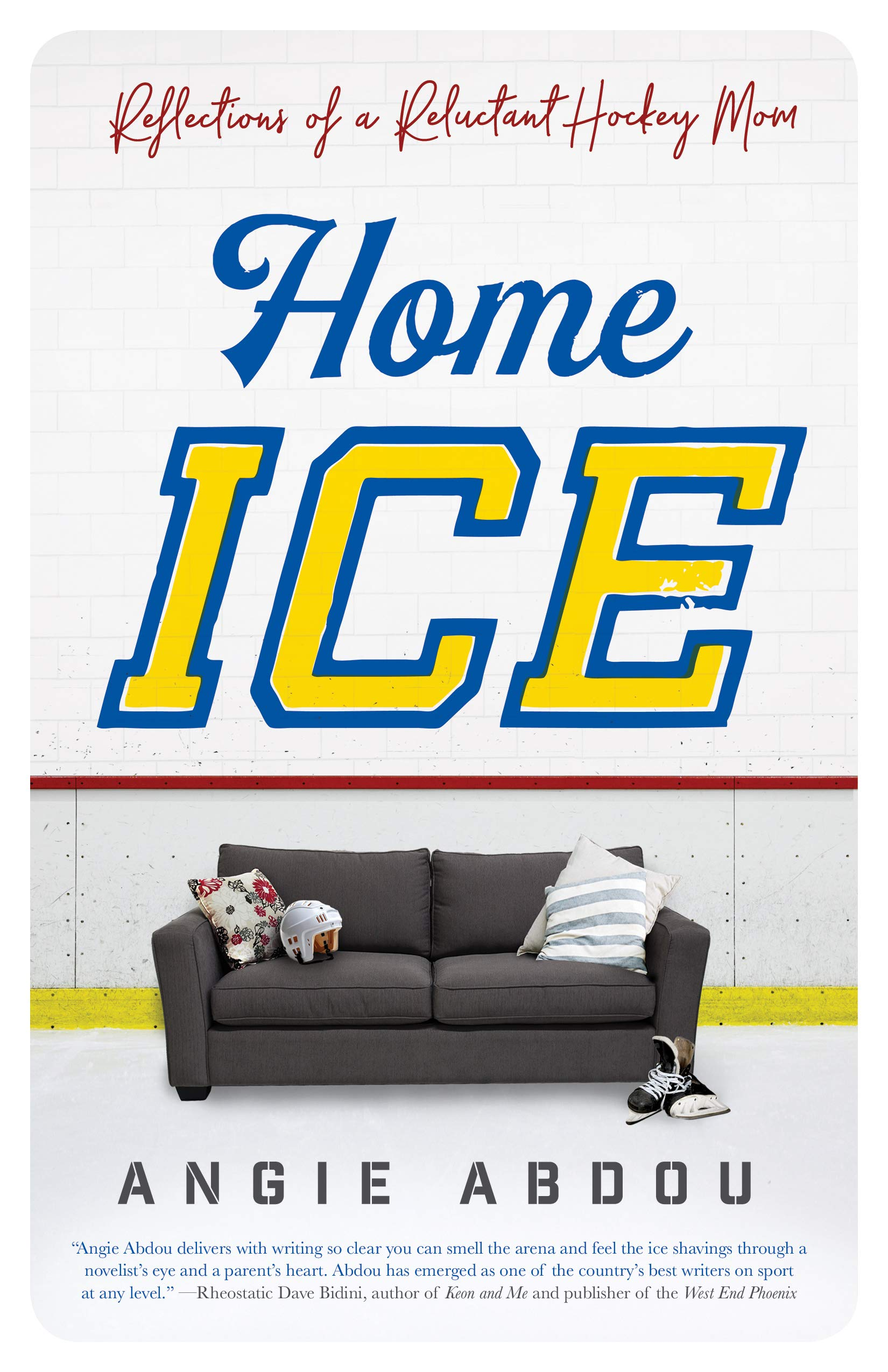 65cc88bb6d Home Ice  Reflections of a Reluctant Hockey Mom Paperback – September 4