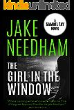 THE GIRL IN THE WINDOW: Samuel Tay #4 (The Samuel Tay Novels)