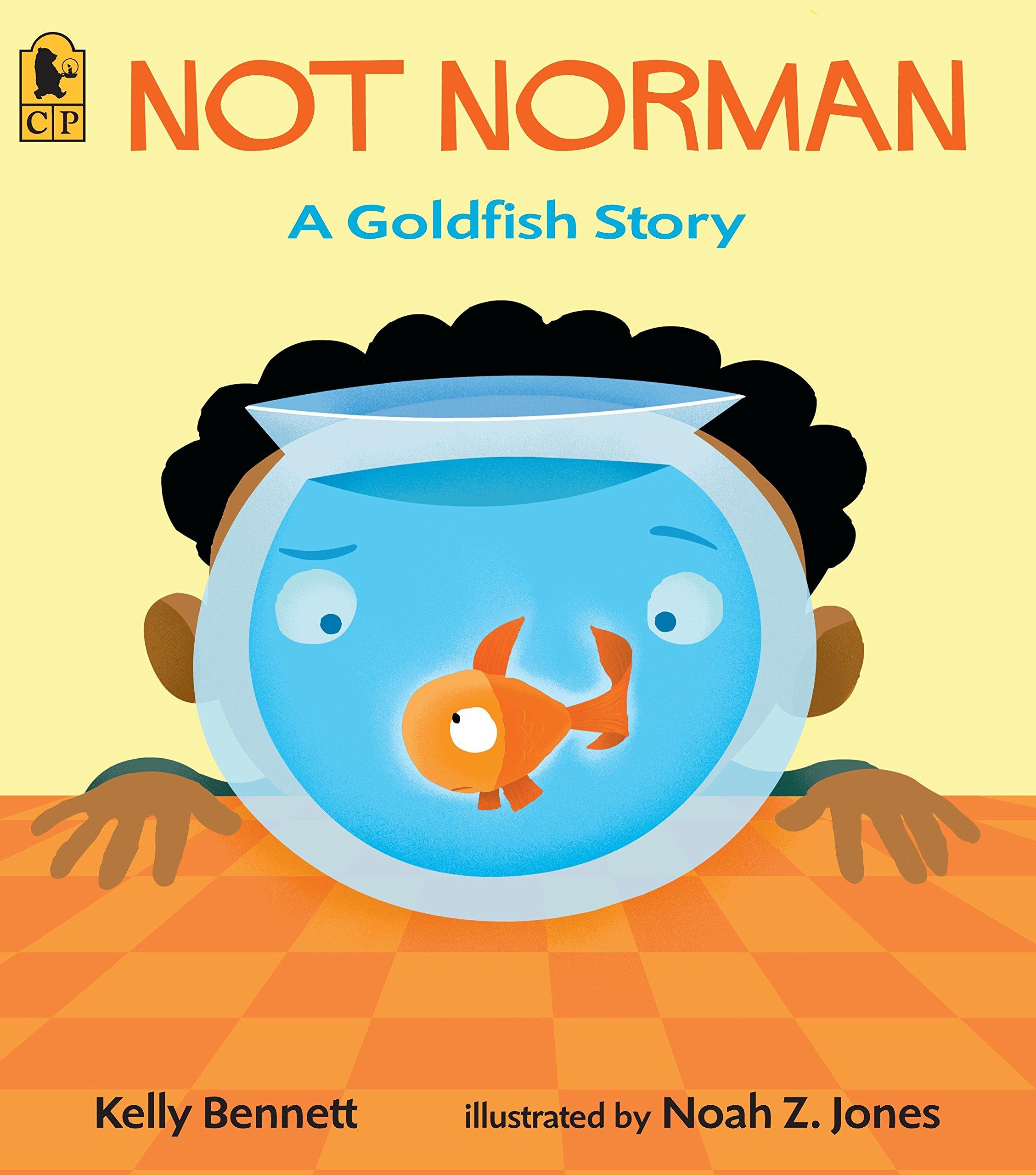 Not Norman: A Goldfish Story: Bennett, Kelly, Jones, Noah Z.: 9780763627638: Amazon.com: Books