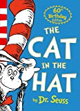 The Cat in the Hat. 60th Anniversary Edition (Dr. Seuss)