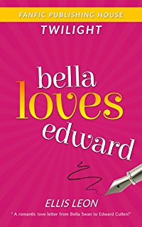 Twilight Jacob Loves Bella (Twilight Fans Series Book 3