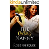 The Doctor's Nanny: A Christian Work Place Slow burn Romance (The Caregivers Book 1)