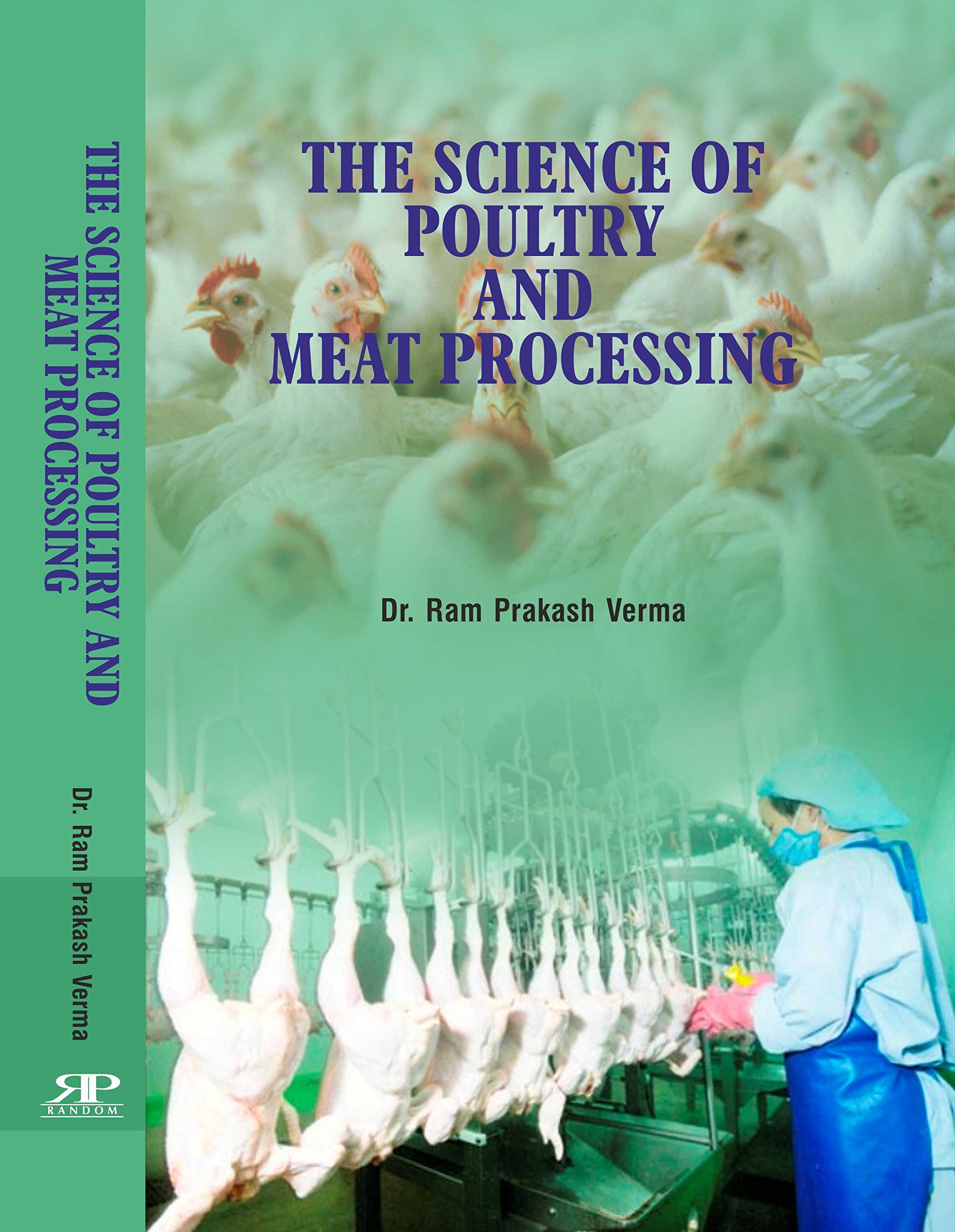 The Science of Poultry and Meat Processing