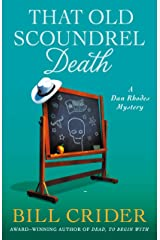 That Old Scoundrel Death: A Dan Rhodes Mystery (Sheriff Dan Rhodes Mysteries Book 25) Kindle Edition