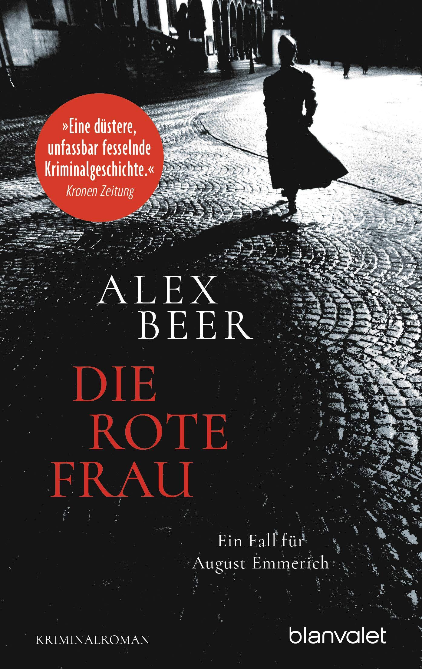 Die Rote Frau  Ein Fall Für August Emmerich   Kriminalroman  Die Kriminalinspektor Emmerich Reihe 2