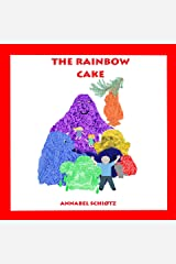 The Rainbow Cake: A troll story for children (Troll Stories Book 4) Kindle Edition