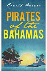 Pirates of The Bahamas Kindle Edition
