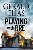 Playing with Fire (A Daniel Jacobus Mystery)