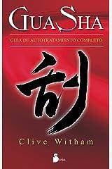 GUA SHA. GUIA DE AUTOTRATAMIENTO COMPLETO (Spanish Edition) Kindle Edition